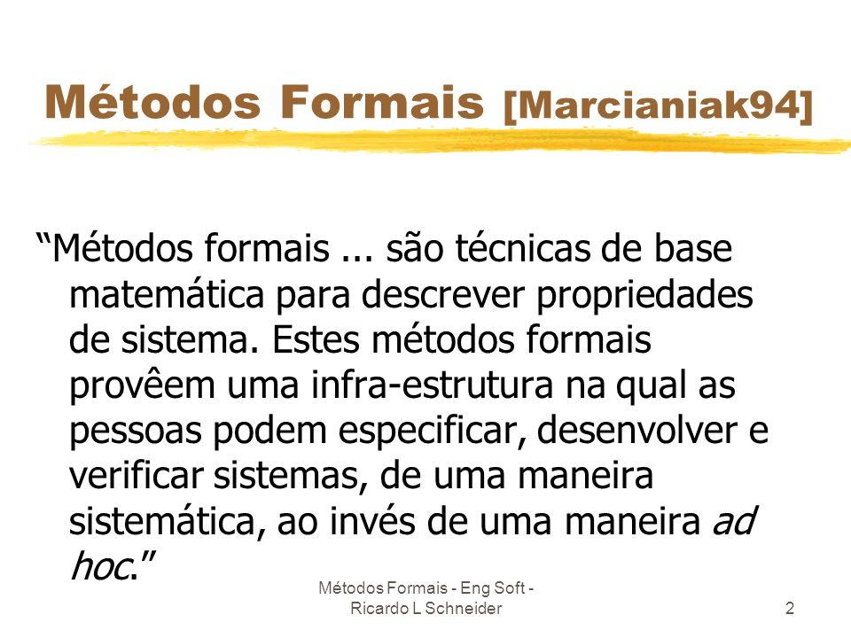 Métodos Formais [Marcianiak94]